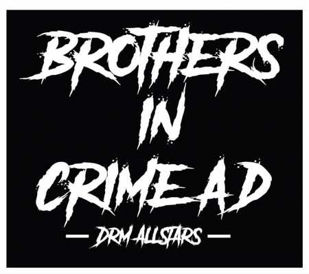 Brothers In Crime AD - DRM Allstars CD