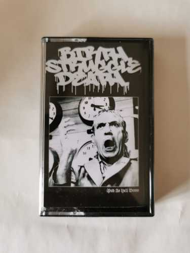 Birth Struggle Death - Mad As Hell Demo (TAPE)