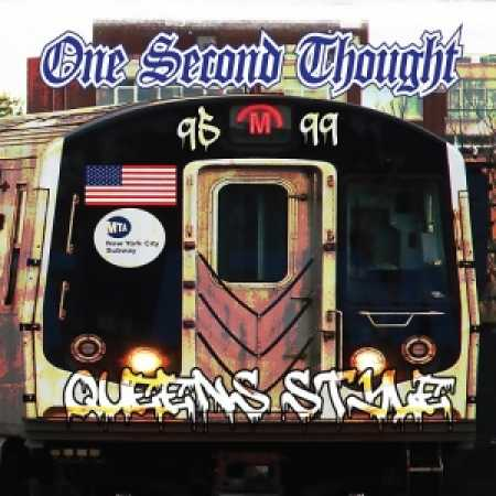 One Second Thought - Queens Style 1995 - 1999 CD