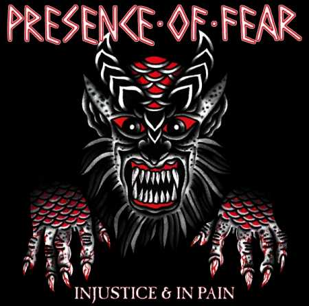 Presence Of Fear - Injustice & In Pain (Tape / Kassette) US Import