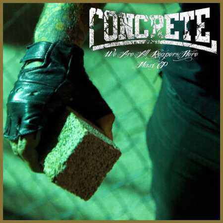 Concrete - We Are All Reapers Here (Tape / Kassette) US Import
