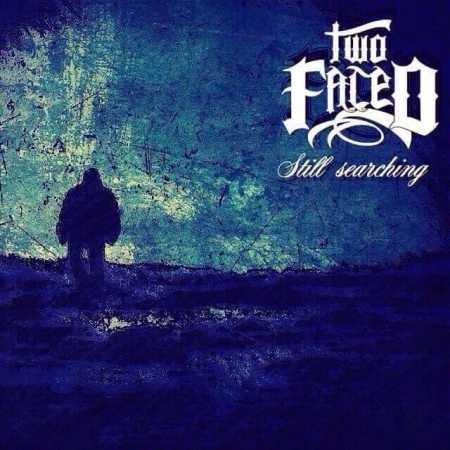 Two Faced - Still Searching CD
