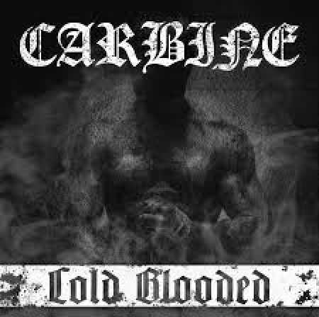 Carbine - Cold Blooded CD