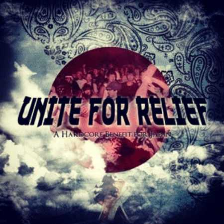 Unite For Relief - A Hardcore Benefit For Japan CD